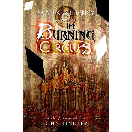 The Burning Circus by Mark Sheeky