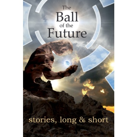 The Ball of the Future by Mark Sheeky
