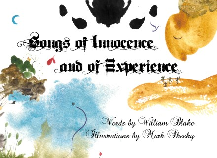 Songs of Innocence and of Experience by Mark Sheeky