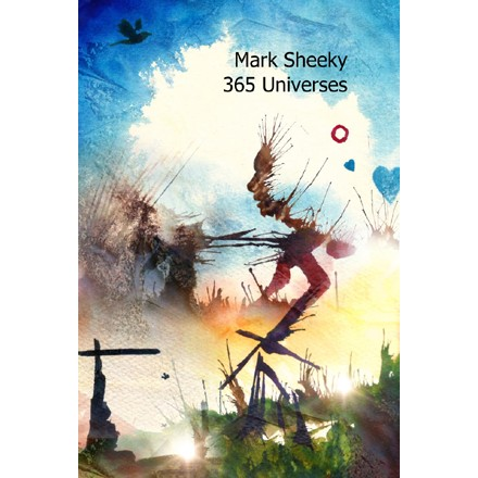 365 Universes by Mark Sheeky